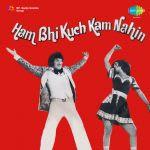 Ham Bhi Kuch Kam Nahin
