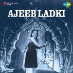 Ajeeb Ladki