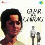 Ghar Ka Chirag