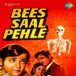 Bees Saal Pehle