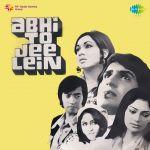 Abhi To Jee Lein