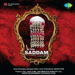 Le Gaaya Saddam