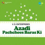 Azadi Pachchees Baras Ki