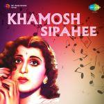 Khamosh Sipahee