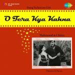 O Tera Kya Kehna