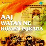 Aaj Watan Ne Humen Pukara
