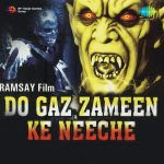 Do Gaz Zamin Ke Neeche