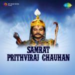 Samrat Prithviraj Chauhan
