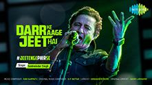 Darr Ke Aage Jeet Hai #JeetengePhirSe | Mountain Dew| Sukhwinder Singh |Yeh Desh Hai Veer Jawaano Ka