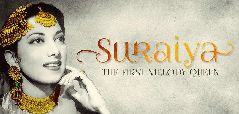 Suraiya : The First Melody Queen