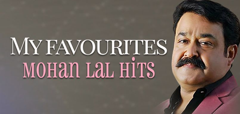 My Favourites - Mohan Lal Hits