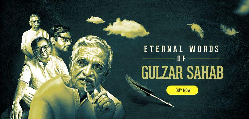 Eternal Words Of Gulzar Sahab