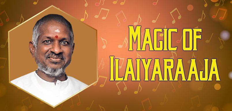 Magic of Ilaiyaraaja - Telugu