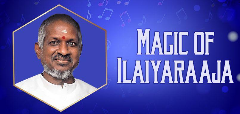 Magic of Ilaiyaraaja - Malayalam