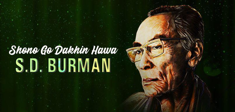 Shono Go Dakhin Hawa - S.D. Burman