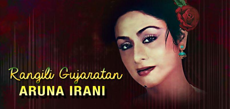 Rangili Gujaratan - Aruna Irani