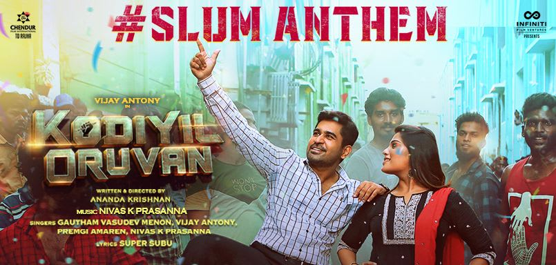 Slum Anthem - Kodiyil Oruvan