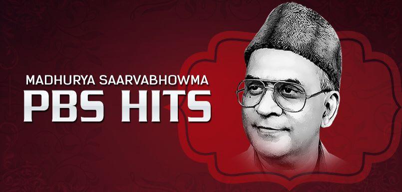 Madhurya Saarvabhowma PBS Hits