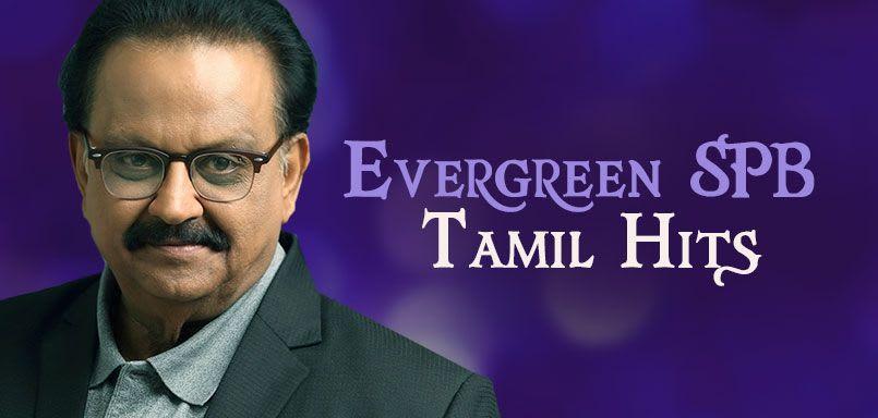 Evergreen SPB - Tamil Hits