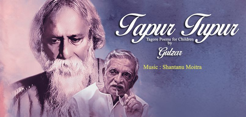 Tapur Tupur - Tagore Poems For Children By Gulzar