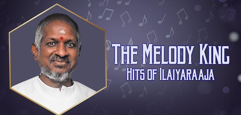 The Melody King - Hits of Ilaiyaraaja