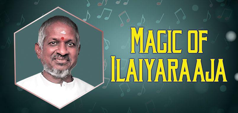 Magic of Ilaiyaraaja - Kannada
