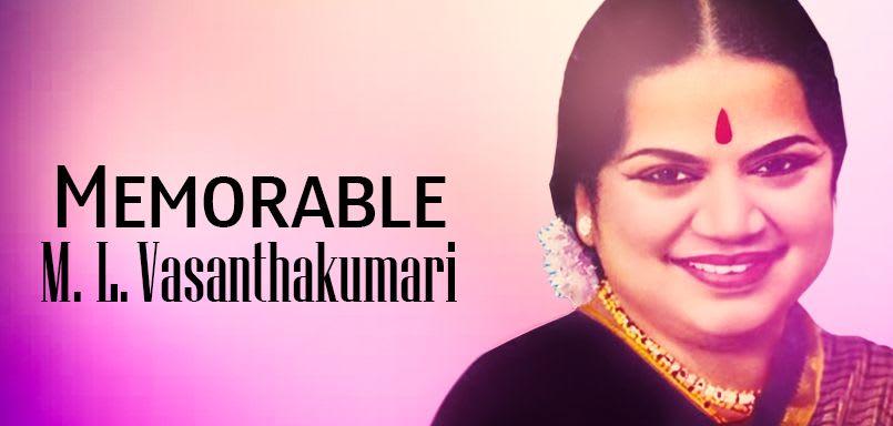 Memorable - M.L. Vasanthakumari